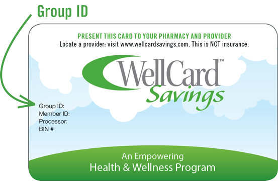 WellCard Savings - Get Started Today!